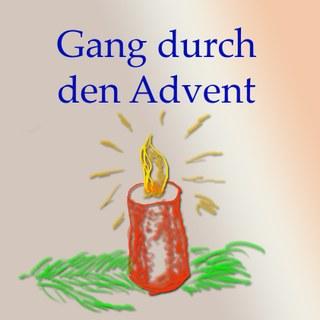 Gang durch den Advent 1
