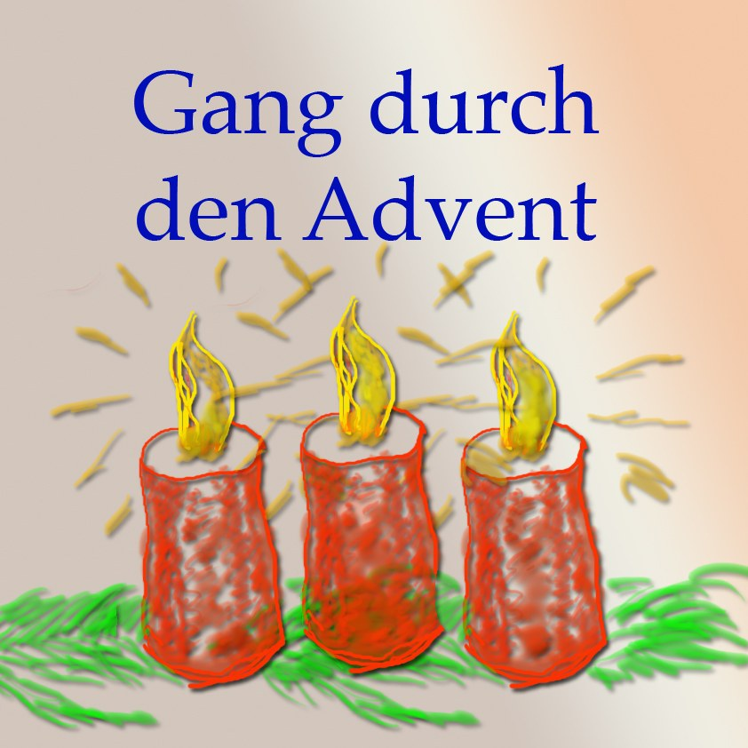 Gang durch den Advent (3)