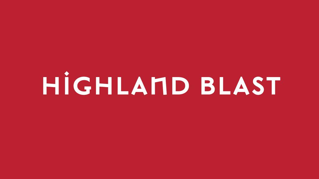 Highland Blast – A Taste of Scotland